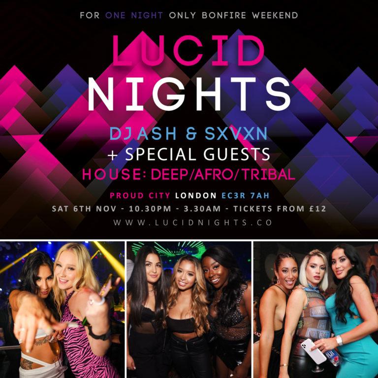 Lucid Nights – Saturday 6th Nov 2021